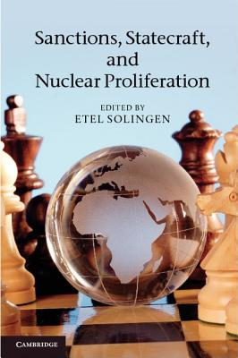Sanctions, Statecraft, and Nuclear Proliferation