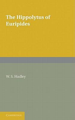 The Hippolytus of Euripides (Pitt Press) (Ancient Greek Edition)