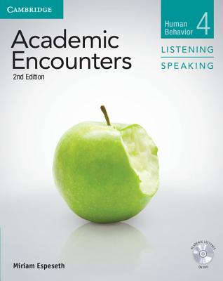 Academic Encounters Level 4 Listening and Speaking Student's Book with DVD  Human Behavior, Espeseth, Miriam,  Seal, Bernard