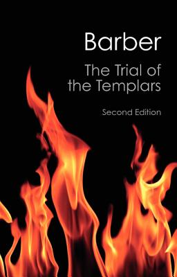 Image for The Trial of the Templars (Canto Classics)