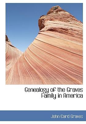 Genealogy of the Graves Family in America, Graves, John Card