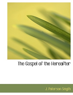 The Gospel of the Hereafter, Smyth, J. Paterson