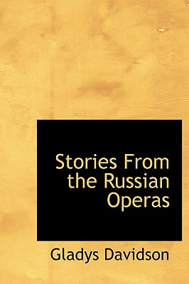 Stories From the Russian Operas, Davidson, Gladys