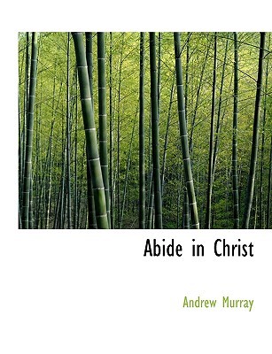 Abide in Christ, Murray, Andrew