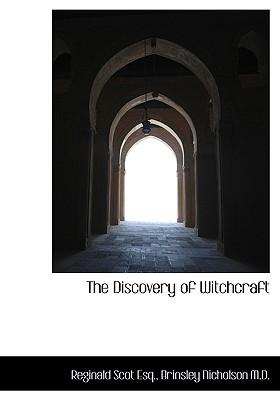 The Discovery of Witchcraft, Scot, Reginald; Nicholson, Brinsley