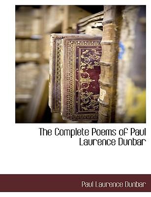 The Complete Poems of Paul Laurence Dunbar, Dunbar, Paul Laurence