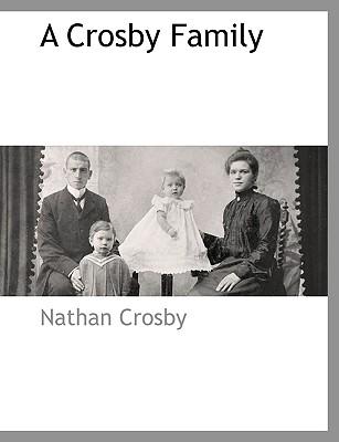 A Crosby Family, Crosby, Nathan