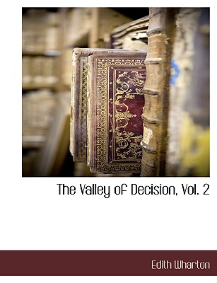 The Valley of Decision, Vol. 2, Wharton, Edith