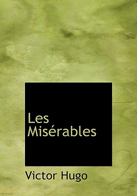 Les Mis�rables (French Edition), Hugo, Victor