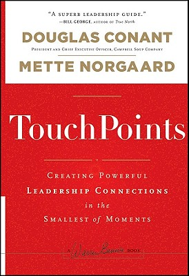 Image for TouchPoints: Creating Powerful Leadership Connections in the Smallest of Moments