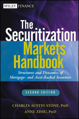 Image for The Securitization Markets Handbook: Structures and Dynamics of Mortgage- and Asset-backed Securities