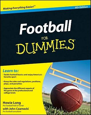 Football for Dummies, Long, Howie &  John Czarnecki