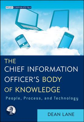 Image for The Chief Information Officer's Body of Knowledge: People, Process, and Technology