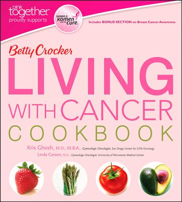 Image for BETTY CROCKER LIVING WITH CANCER COOKBOOK