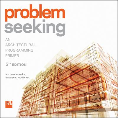 Image for Problem Seeking: An Architectural Programming Primer