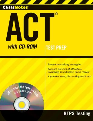 CliffsNotes ACT with CD-ROM, BTPS Testing