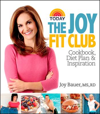 """Joy Fit Club: Cookbook, Diet Plan & Inspiration"", ""Bauer, Joy"""