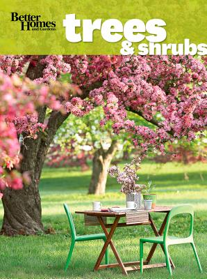 Better Homes and Gardens Trees & Shrubs, Better Homes and Gardens