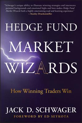 Image for Hedge Fund Market Wizards: How Winning Traders Win