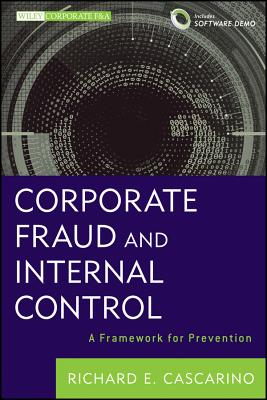 Image for Corporate Fraud and Internal Control, + Software Demo: A Framework for Prevention