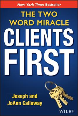 Image for Clients First: The Two Word Miracle