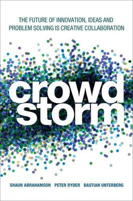 Image for Crowdstorm: The Future of Innovation, Ideas, and Problem Solving