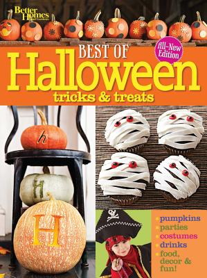 Best of Halloween Tricks & Treats, Second Edition (Better Homes and Gardens Cooking), Better Homes and Gardens