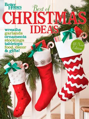 Best of Christmas Ideas, Second Edition (Better Homes and Gardens Cooking), Better Homes and Gardens