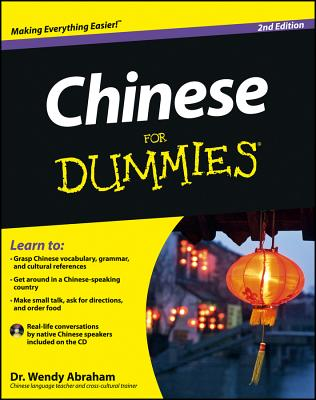 Chinese For Dummies 2nd Edition, Abraham, Wendy