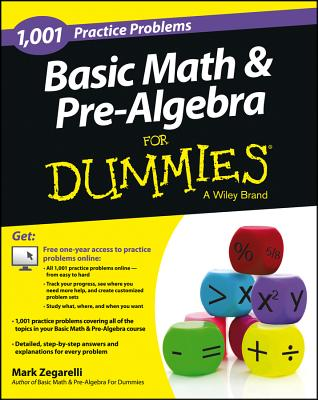 Image for Basic Math and Pre-Algebra: 1,001 Practice Problems For Dummies (+ Free Online Practice)