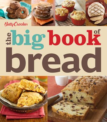Image for Betty Crocker The Big Book of Bread (Betty Crocker Big Book)
