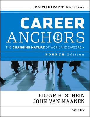 Image for Career Anchors: The Changing Nature of Work & Careers, Participant Workbook, 4th Edition