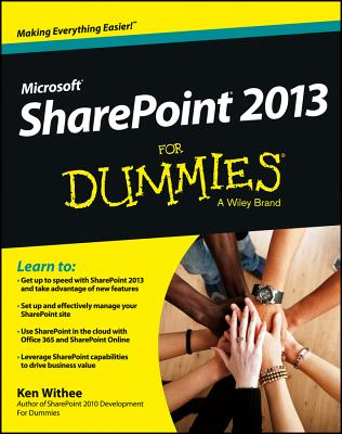 Microsoft SharePoint 2013 For Dummies, Ken Withee