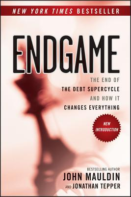 Image for Endgame: The End of the Debt SuperCycle and How It Changes Everything