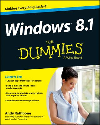 Windows 8.1 For Dummies, Andy Rathbone