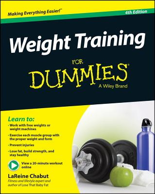 Image for WEIGHT TRAINING FOR DUMMIES, 4TH EDITION