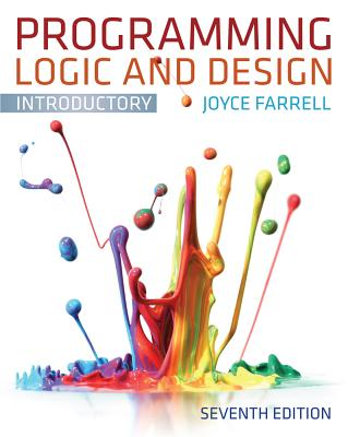 Programming Logic and Design, Introductory, Joyce Farrell