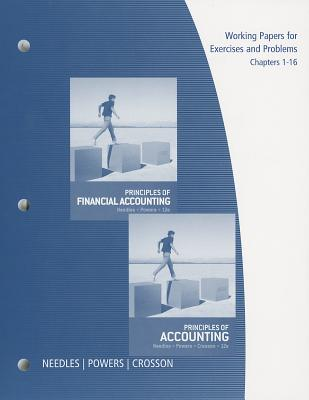 Working Papers, Chapters 1-16 for Needles/Powers/Crosson's Principles of Accounting and Principles of Financial Accounting, 12th 12th Edition, Belverd E. Needles (Author), Marian Powers (Author), Susan V. Crosson (Author)