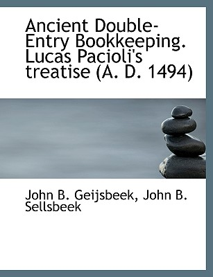 Image for Ancient Double-Entry Bookkeeping. Lucas Pacioli's treatise (A. D. 1494)