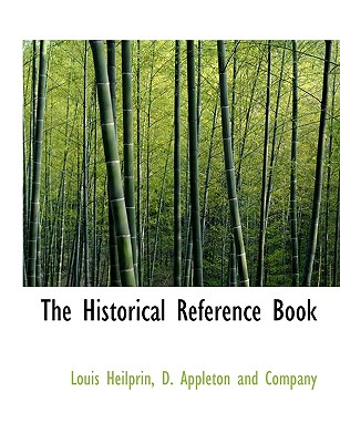 The Historical Reference Book, Heilprin, Louis