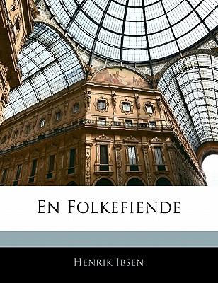 En Folkefiende (Danish Edition), Ibsen, Henrik