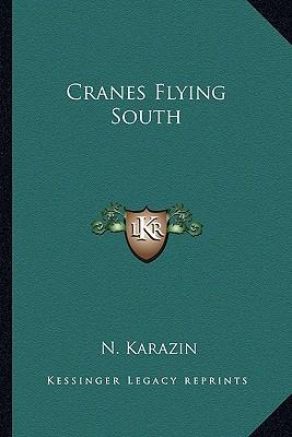 Cranes Flying South, Karazin, N.