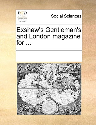 Image for Exshaw's Gentleman's and London magazine for ...