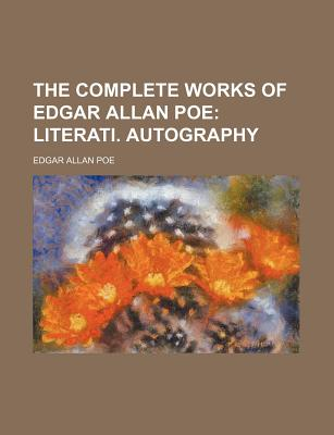The Complete Works of Edgar Allan Poe, Poe, Edgar Allan