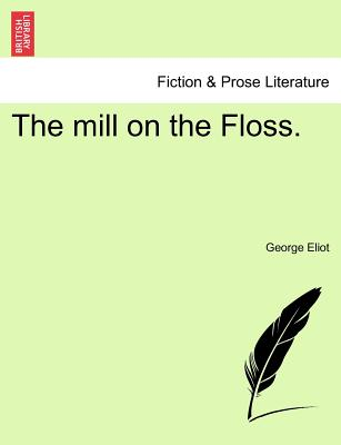 The mill on the Floss.VOL.III, Eliot, George