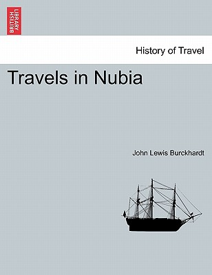 Travels in Nubia. Second Edition., Burckhardt, John Lewis