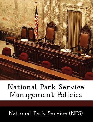 National Park Service Management Policies, National Park Service (NPS) (Creator)