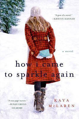 How I Came to Sparkle Again, Kaya McLaren