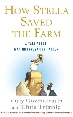 Image for How Stella Saved the Farm: A Tale About Making Innovation Happen