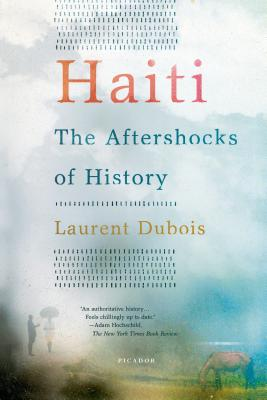 Image for Haiti: The Aftershocks of History